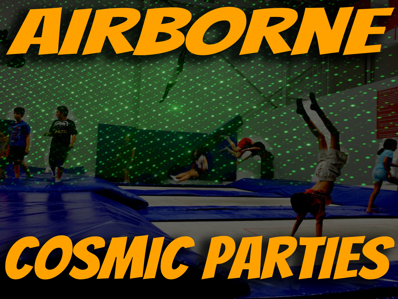 Airborne Cosmic Trampoline Party